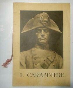 IL CARABINIERE - 1933 INAUGURAZIONE DEL MONUMENTO NAZIONALE AL CARABINIERE