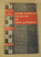 """1941 """"Picture Stories of The Sex Life of Man and Woman""""~Illustrated~"""