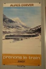 Affiche SNCF ALPES D'HIVER Prenons le train de 1972 n°85 photo JOSSE