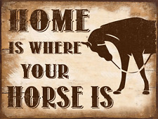 Home is Where Your Horse Is Metal Sign, Stable, Rustic Décor, Cowboy, Ranch