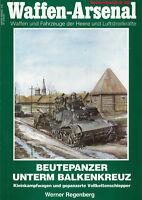 2397/ Waffen Arsenal Sonderband S-42 - Beutepanzer unterm Balkenkreuz