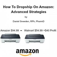 How To Dropship On Amazon: Advanced Strategies by Daniel Sneeden