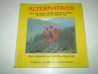 Alternatives: New Approaches to Health, Education... by Graham, Angela Paperback