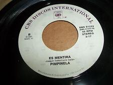 PIMPINELA RARE 45 ON CBS 1990 CUANTO TE QUIERO / ES MENTIRA VG+