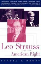 Leo Strauss And The American Right: By Shadia B. Drury