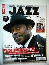 JAZZ MAGAZINE #581 Archie Shepp,Guillaume de Chassy,Jean-François Zygel (revue)