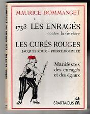 Manifestes des enragés et des égaux  Maurice Dommanget