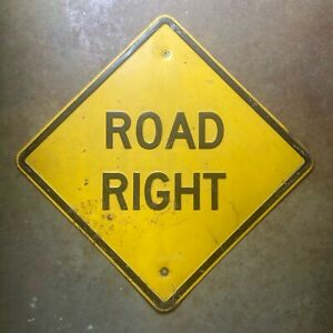 ROAD RIGHT highway road sign 1940s 1950s black on yellow embossed steel warning
