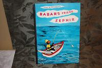 Jean De Brunhoff Babar's Freind Zephir 1965 Smaller Edition, Belgium Hardcover
