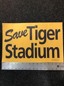 "VTG 1990 DETROIT TIGER FAN CLUB ""SAVE TIGER STADIUM""-""WE WANT ERNIE HARWELL""SIGN"