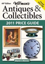 Warmans Antiques & Collectibles 2011 Price Guide