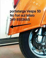Porta targa Vespa 50 No Fori sul Telaio Special l r n ss ellestart TARGA motore_