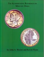 The Authoritative Reference on Mercury Dimes(latest)   John Wexler & Kevin Flynn