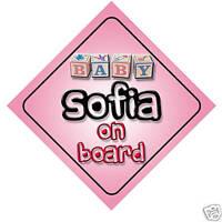 Baby Sofia On Board Car Sign New Girl/Birthday Gift