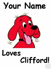 Clifford Dog personalized 5X7 T-Shirt Iron on Transfer