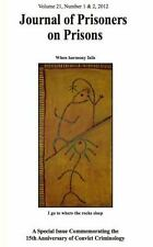 Journal of Prisoners on Prisons V21 #1 And 2 (2012, Paperback)