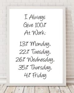 Funny Work 100% Office Typography A4 Poster Print PO279