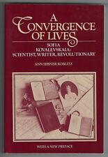 A Convergence of Lives Ann Hibner Koblitz 1993 Revised Mathematics, Biography