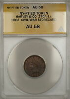 1863 NY-Fort Edward Harvey & CO Civil War Storecard Token 270A-1a ANACS AU-58