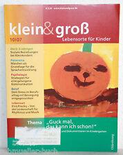 klein & groß-Lebensorte für Kinder 10/2007 - Zeitschrift für Frühpädagogik