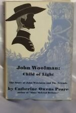John Woolman:Child of light 1954 rare edition