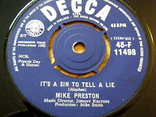 "MIKE PRESTON - IT'S A SIN TO TELL A LIE  7"" VINYL"