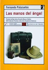 Las manos del ángel. Fernando Palazuelos