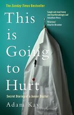 NEW This is Going to Hurt By Adam Kay Paperback Free Shipping