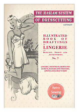 The Haslam System of Dresscutting Lingerie No. 7 1940's