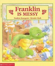 Frankling is Messy By: Paulette Bourgeois