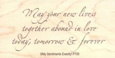 May Your New Lives Together My Sentiments RUBBER STAMP - w/m Free Shipping  NEW