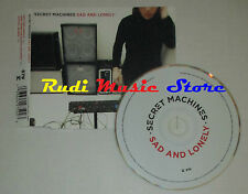 CD Singolo SECRET MACHINES Sad and lonely 2004 usa REPRISE (S2) mc dvd