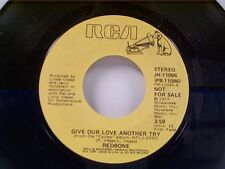 "REDBONE ""GIVE OUR LOVE ANOTHER TRY / MONO"" 45 PROMO MINT"