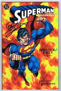 Superman Doomsday Hunter Prey #1 VF/NM Signed w/COA Dan Jurgens 1994 DC Comics
