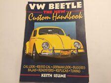 VW VOLKSWAGEN BEETLE THE NEW CUSTOM HANDBOOK BOOK MANUAL By KEITH SEUME 1998