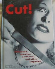 CUT! Hollywood Murders Accidents and other Tragedies hc 2005