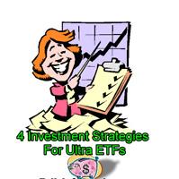 ✔️ 4 Investment Strategies For Ultra ETFs ✔️Options ETF Trading System Strategy