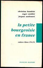 Christian Baudelot - La petite bourgeoisie en france - 1st/1st