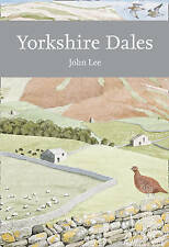 Yorkshire Dales (Collins New Naturalist Library, Book 130), Lee, John, New Book