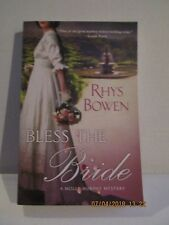 Bless the Bride 10 by Rhys Bowen (2018, Paperback, NEW, 1st edition)