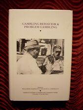 Gambling Behavior & Problem Gambling by William R. Eadington & Judy A. Cornelius