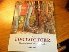 Foot Soldier (Rebuilding the Past) by Hook, Richard Hardback Book The Fast Free