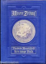 Unsere Zeitung  illustrierte monatsschrift fürs junge volk 1886