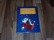 Cornelia Funke -- ALS der WEIHNACHTSMANN vom HIMMEL FIEL/Geschenkausgabe 2004