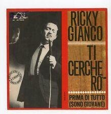 "RICKY GIANCO : Ti Cercherò - 7"" ITALIA 1963"