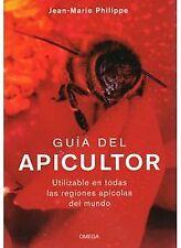 Guia apicultor:utilizable todas regiones apicolas del mundo