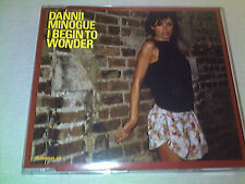 DANNII MINOGUE - I BEGIN TO WONDER - UK CD SINGLE
