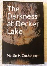 The Darkness at Decker Lake - A mystery with a twist