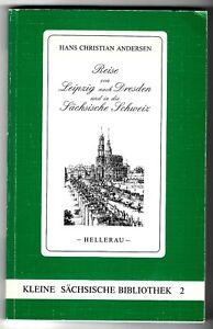 Andersen: Die Reise von Leipzig nach Dresden und in die Sächsische Schweiz. 1847