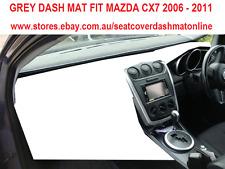 DASH MAT, DAHSMAT, DASHBOARD COVER FIT MAZDA CX7 2006 - 2011, GREY